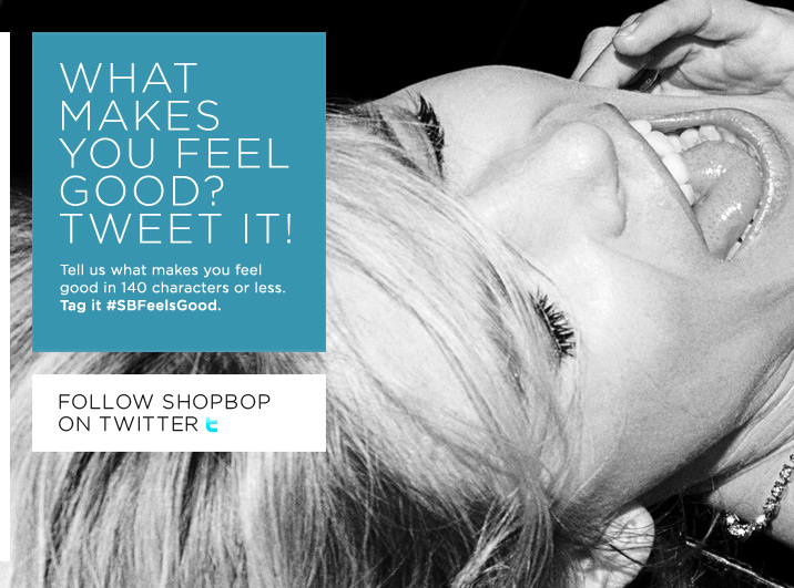 Shopbop Twitter Feel Good Ad