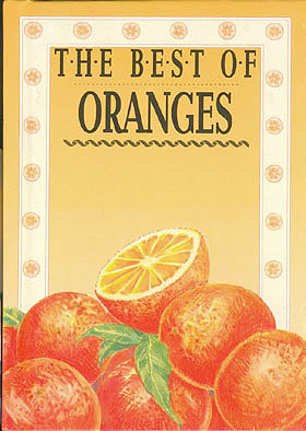 The Best of Oranges, No author stated.