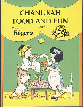 Chanukah Food and Fun from Folgers and Sunny Delight, No author stated; Radin, Chari (illustrator)
