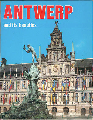 Antwerp and Its Beauties , No author stated.