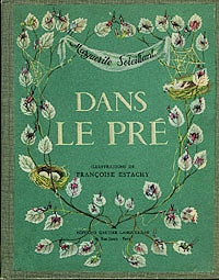 Dans le Pre , Soleillant, Marguerite; Estachy, Francoise (illustrator)