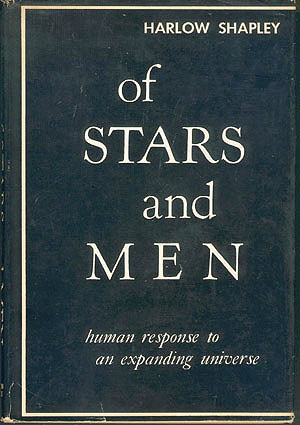 Of Stars and Men: Human Response to an Expanding Universe , Shapley, Harlow