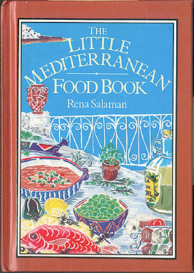 The Little Mediterranean Food Book, Salaman, Rena; Broad, Linda (illustrator)