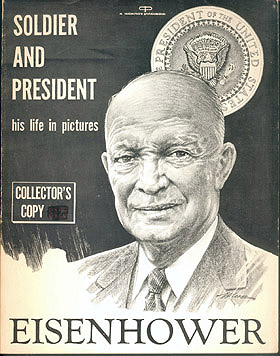 Eisenhower: Soldier and President, Miller, Marvin
