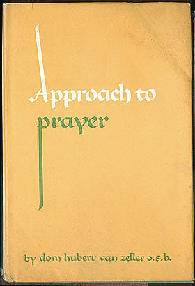 Approach to Prayer, van Zeller, Hubert