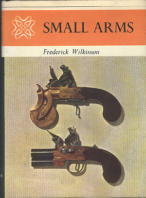 Small Arms , Wilkinson, Frederick