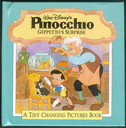 Walt Disney's Pinocchio: Geppetto's Surprise (A Tiny Changing Pictures Book), Marvin, Fred (illustrator); Murphy, Chuck (designer)