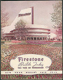 Firestone Builds Today the Tire of Tomorrow -- New York World's Fair 1939 , No author stated.