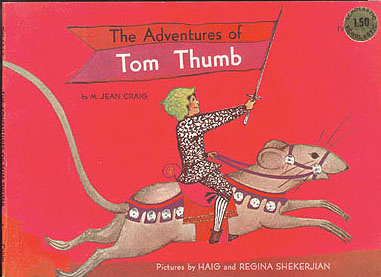 The Adventures of Tom Thumb, Craig, M. Jean; Shekerjian, Haig (illustrator); Shekerjian, Regina (illustrator)
