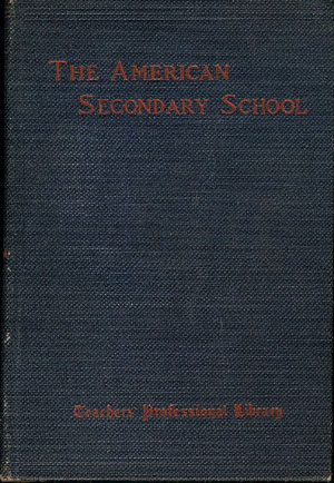 The American Secondary School and Some of Its Problems , Sachs, Julius