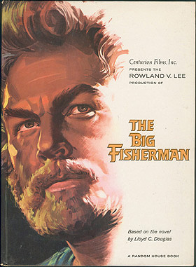 Centurion Films, Inc. Presents the Rowland V. Lee Production of THE BIG FISHERMAN , No author stated.