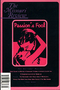 The Missouri Review: Passion's Fool (Volume 23, Number 1) , Morgan, Speer (editor)