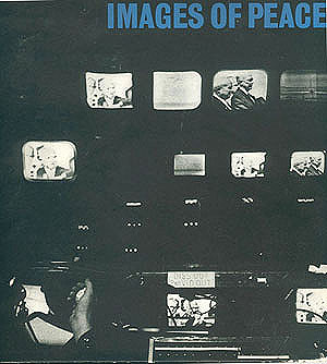 Images of Peace: A Television Chronicle of a Turning Point in History, CBS Television Network
