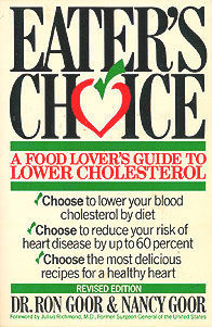 Eater's Choice: A Food Lover's Guide to Lower Cholesterol, Goor, Ron; Goor, Nancy