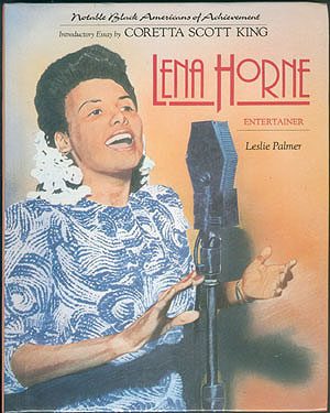 Lena Horne: Entertainer (Notable Black Americans of Achievement), Palmer, Leslie