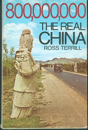 800,000,000: The Real China, Terrill, Ross