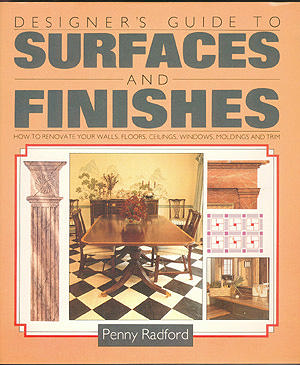 Designer's Guide to Surfaces and Finishes , Radford, Penny