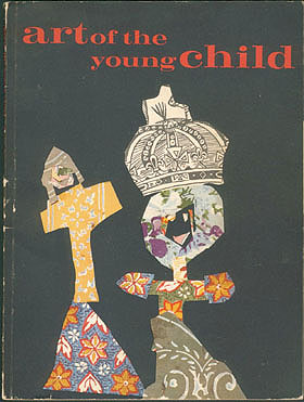 Art of the Young Child: Understanding and Encouraging Creative Growth in Children Three to Five, Bland, Jane Cooper