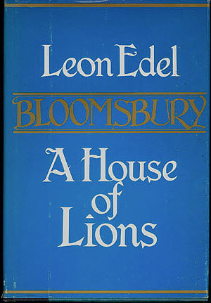 Bloomsbury: A House of Lions, Edel, Leon