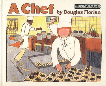 A Chef (How We Work series), Florian, Douglas