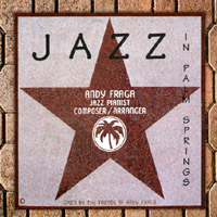Jazz in Palm Springs, by Andy Fraga