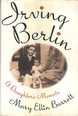 Irving Berlin: A Daughter's Memoir, Barrett, Mary Ellin