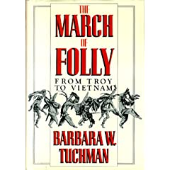Barbara Tuchman - The March of Folly