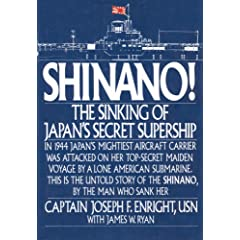 Shinano: The Sinking of Japan's Secret Supership