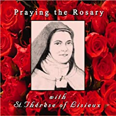 Praying the Rosary with St. Therese of Lisieux Cd