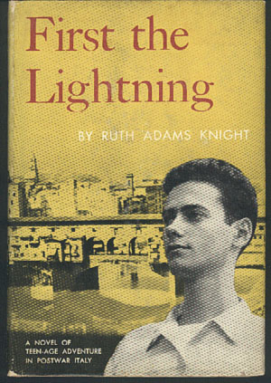 First the Lightning, Knight, Ruth Adams