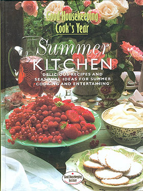 Good Housekeeping Cook's Year: Summer Kitchen, No author stated.