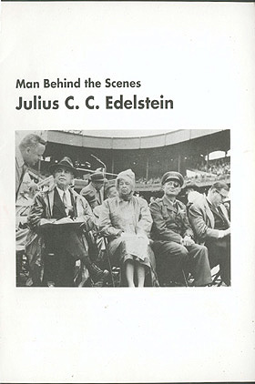 Man Behind the Scenes: Julius C. C. Edelstein, No author stated.
