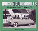 Hudson Automobiles: 1934-1957 Photo Archive