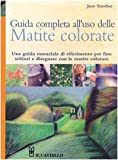 img - for Guida completa all'uso delle matite colorate book / textbook / text book