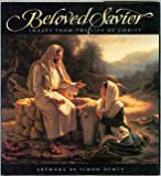 Beloved Savior: Images from the Life of Christ