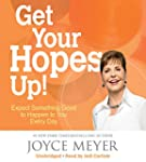 Get Your Hopes Up!: Expect Something...
