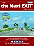 The Next Exit: The Most Complete Guide of What