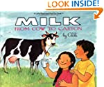 Milk: From Cow to Carton (Let's-Read-...