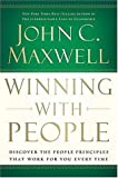 Winning With People: Discover the People Principles that will work for You Everytime