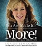 You Are Made for More!: How to Become...